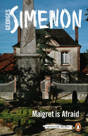 Maigret Is Afraid by Georges Simenon