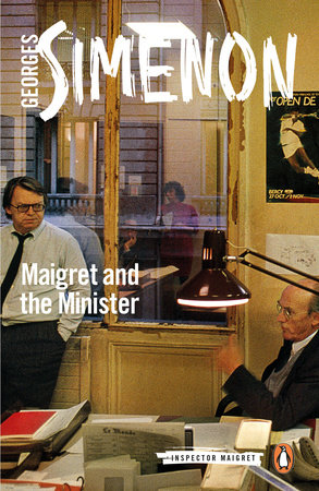 Maigret and the Minister by Georges Simenon