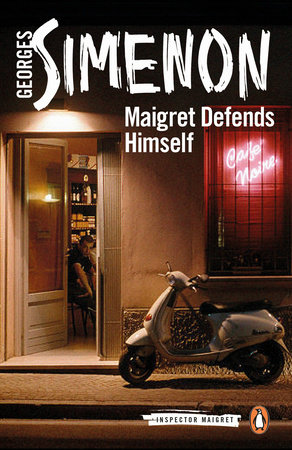 Maigret Defends Himself by Georges Simenon