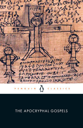 The Apocryphal Gospels by