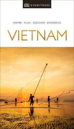DK Eyewitness Travel Guide Vietnam by DK Travel