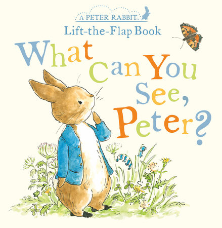 What Can You See Peter? by Beatrix Potter