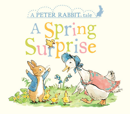 A Spring Surprise by Beatrix Potter