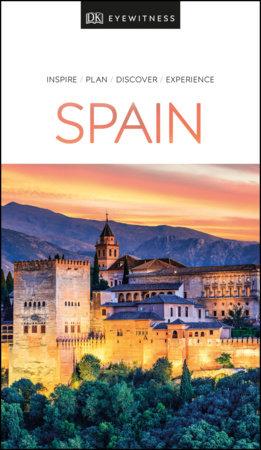 DK Eyewitness Spain by DK Eyewitness
