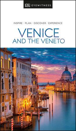DK Eyewitness Venice & the Veneto by DK Eyewitness