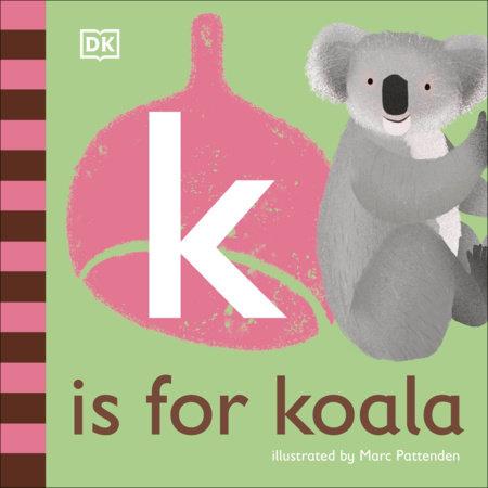 K is for Koala by DK