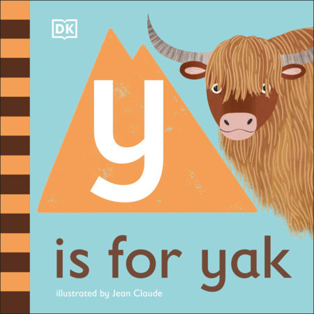 Y is for Yak by DK