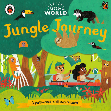 Jungle Journey: A Push-and-Pull Adventure by Ladybird