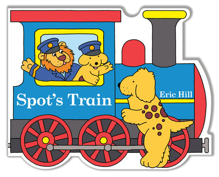 Spot's Train by Eric Hill