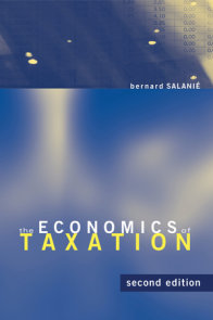 The Economics of Taxation, second edition