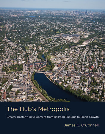 The Hub's Metropolis by James C. O'Connell