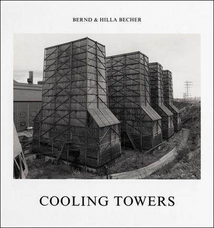 Cooling Towers by Bernd Becher and Hilla Becher