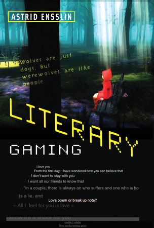 Literary Gaming by Astrid Ensslin