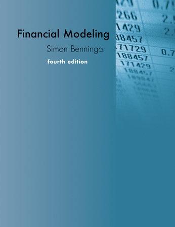 Financial Modeling, fourth edition by Simon Benninga