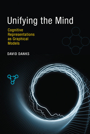 Unifying the Mind by David Danks