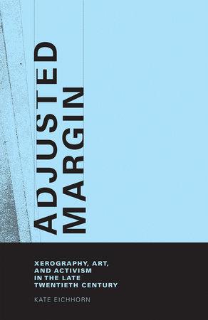 Adjusted Margin by Kate Eichhorn