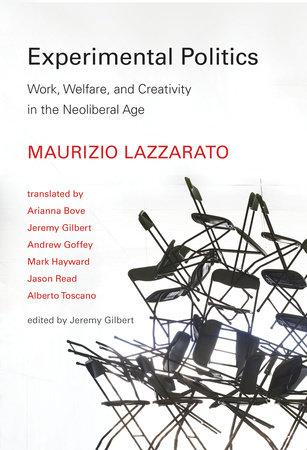 Experimental Politics by Maurizio Lazzarato