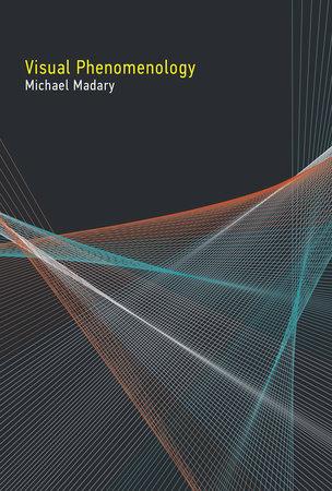 Visual Phenomenology by Michael Madary