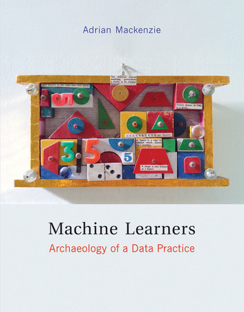 Machine Learners by Adrian Mackenzie