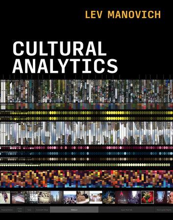 Cultural Analytics by Lev Manovich