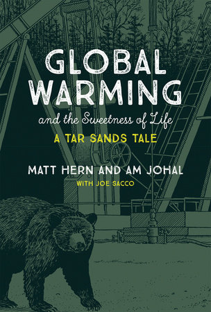 Global Warming and the Sweetness of Life by Matt Hern and Am Johal