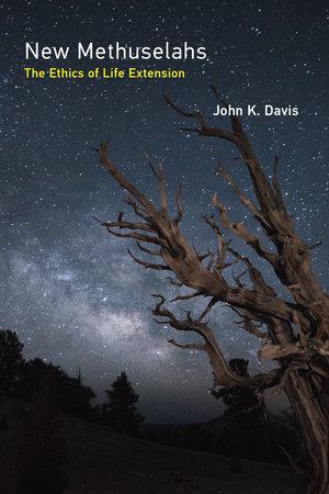 New Methuselahs by John K. Davis