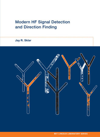 Modern HF Signal Detection and Direction Finding by Jay R. Sklar