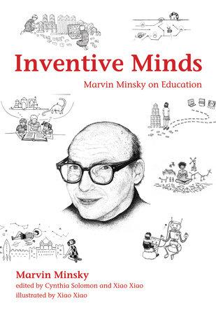 Inventive Minds by Marvin Minsky