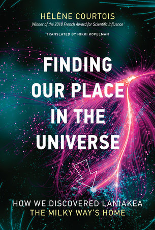 Finding Our Place in the Universe by Helene Courtois