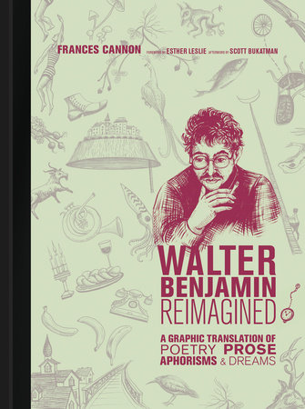 Walter Benjamin Reimagined by Frances Cannon