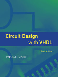 Circuit Design with VHDL, third edition