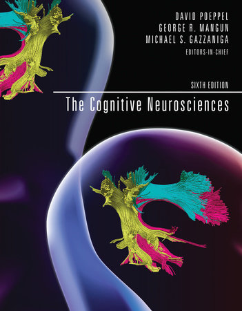 The Cognitive Neurosciences, sixth edition by