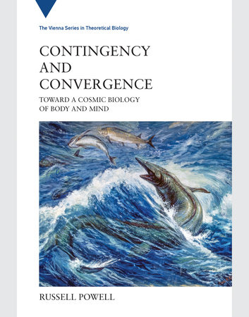 Contingency and Convergence by Russell Powell