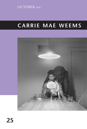 Carrie Mae Weems by