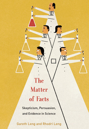 The Matter of Facts by Gareth Leng and Rhodri Ivor Leng