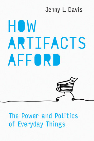 How Artifacts Afford by Jenny L. Davis