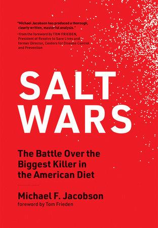Salt Wars by Michael F. Jacobson