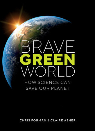 Brave Green World by Chris Forman and Claire Asher