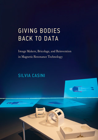 Giving Bodies Back to Data by Silvia Casini