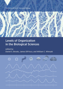 Levels of Organization in the Biological Sciences