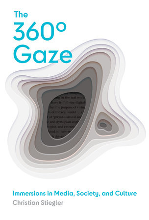 The 360° Gaze by Christian Stiegler