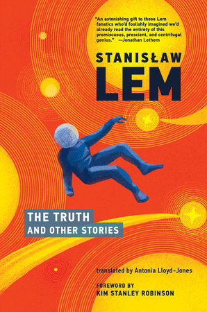 The Truth and Other Stories by Stanislaw Lem
