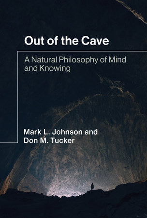 Out of the Cave by Mark L. Johnson and Don M. Tucker
