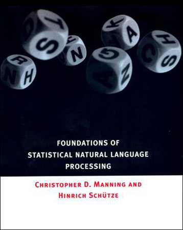 Foundations of Statistical Natural Language Processing by Christopher Manning and Hinrich Schutze