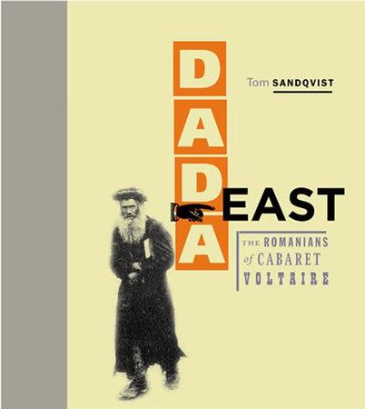 Dada East by Tom Sandqvist