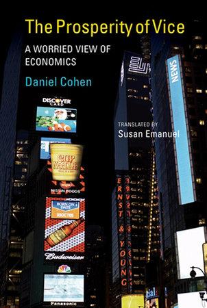 The Prosperity of Vice by Daniel Cohen