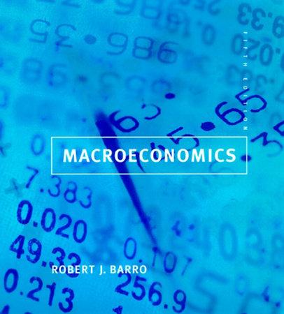 Macroeconomics, fifth edition by Robert J. Barro