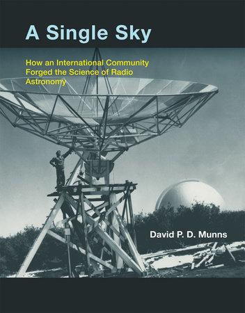 A Single Sky by David P.D. Munns