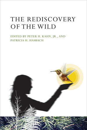 The Rediscovery of the Wild by