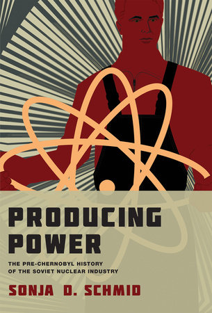 Producing Power by Sonja D. Schmid